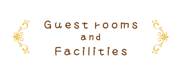 Guest Rooms and Facilities